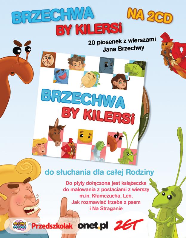 """Reklama prasowa płyty """"Brzechwa By Kilersi"""" dla Warner Music Poland."""